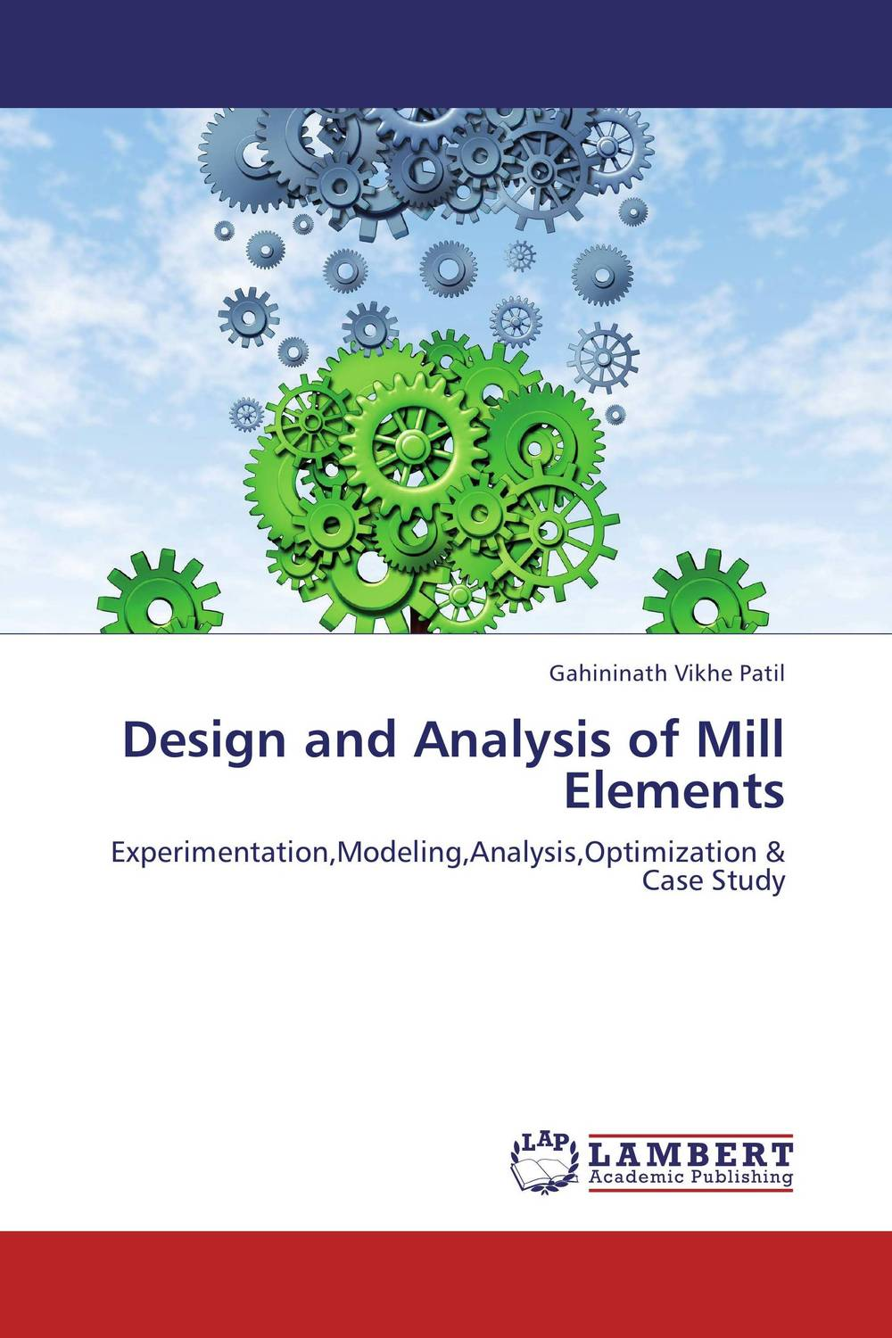 Design and Analysis of Mill Elements