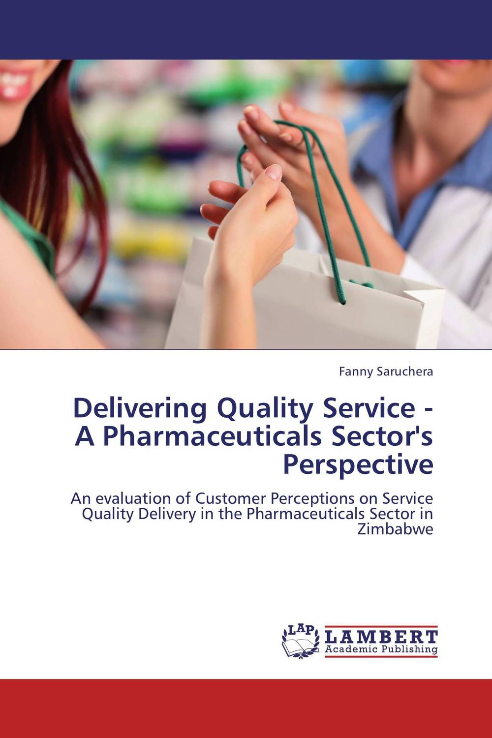Delivering Quality Service   - A Pharmaceuticals Sector's Perspective pharmaceuticals