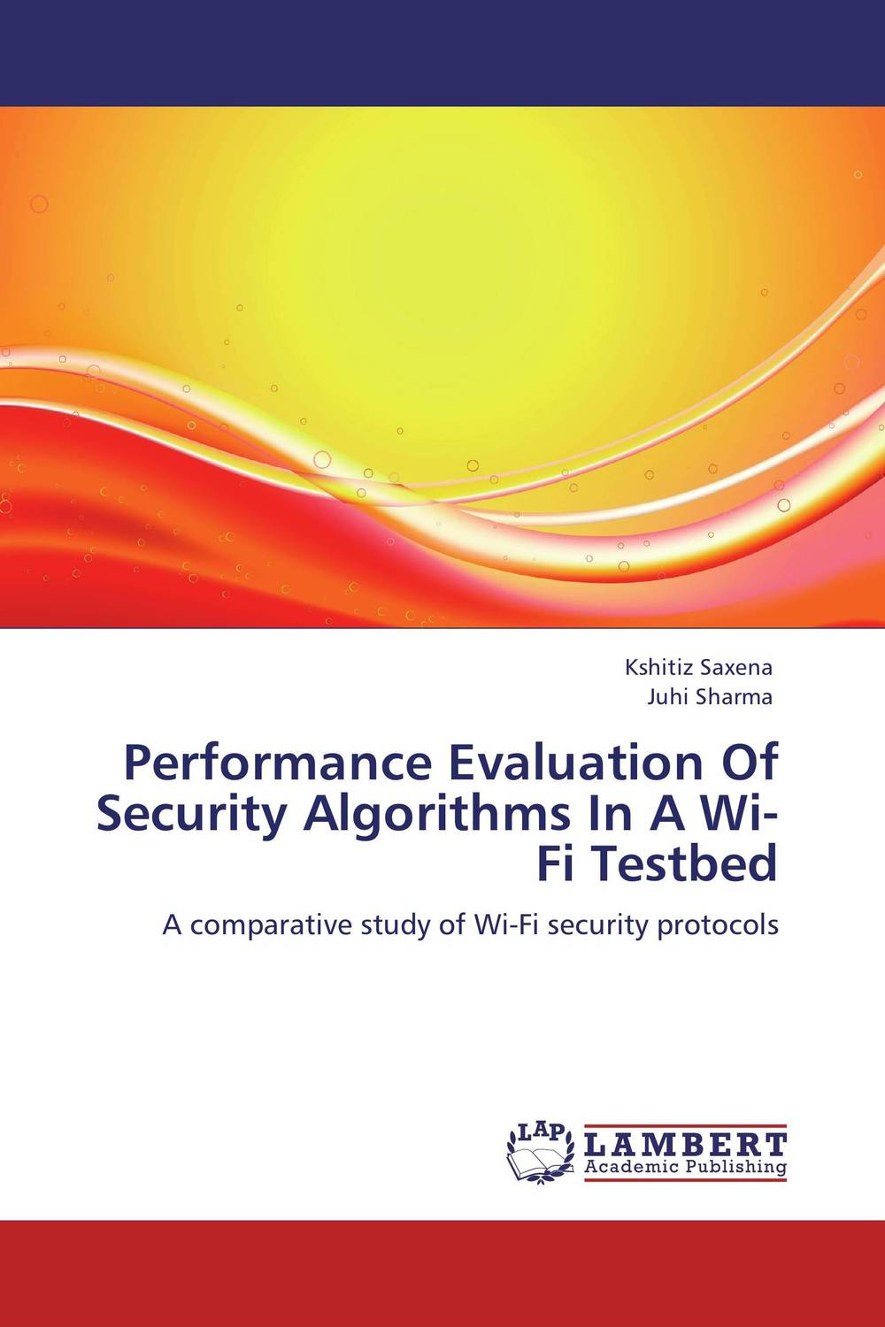 Performance Evaluation Of Security Algorithms In A Wi-Fi Testbed performance analysis of fdct algorithms