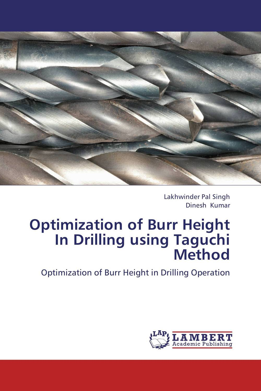 Optimization  of  Burr Height In Drilling using Taguchi Method