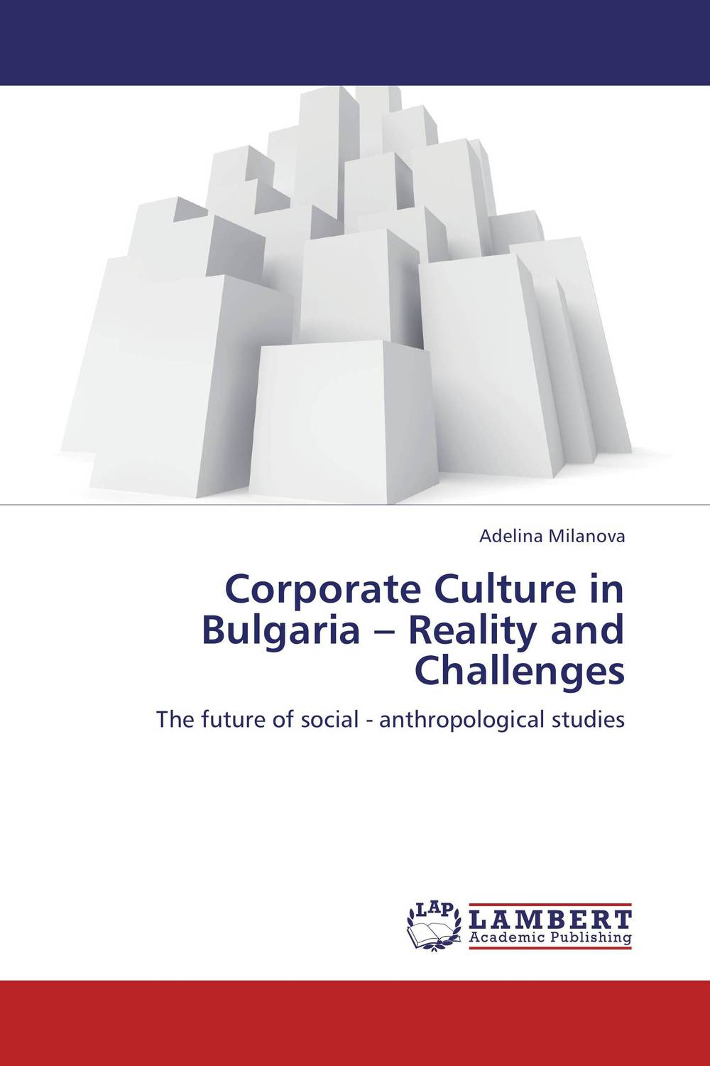 Corporate Culture in Bulgaria – Reality and Challenges david fater h essentials of corporate and capital formation