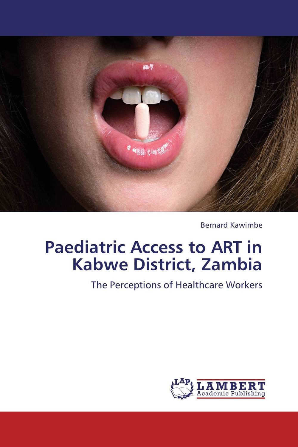 Paediatric Access to ART in Kabwe District, Zambia the art of not breathing