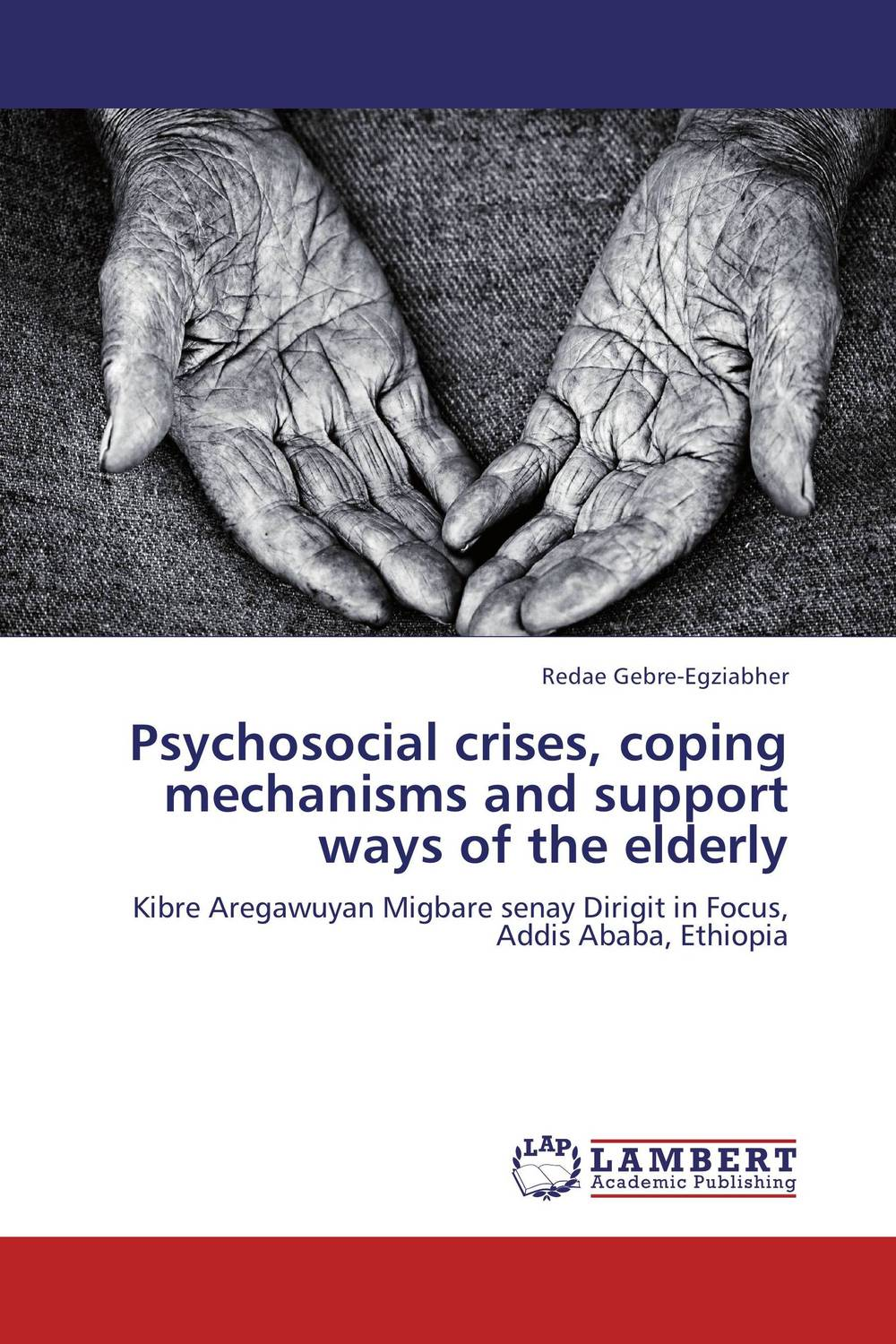 Psychosocial crises, coping mechanisms and support ways of the elderly scientific and mythological ways of knowing in anthropology