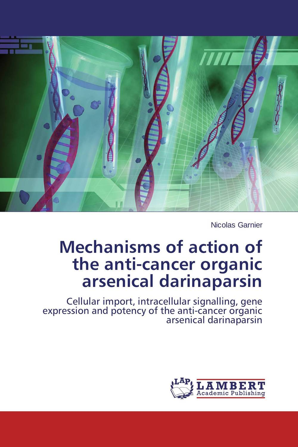 Mechanisms of action of the anti-cancer organic arsenical darinaparsin viruses cell transformation and cancer 5