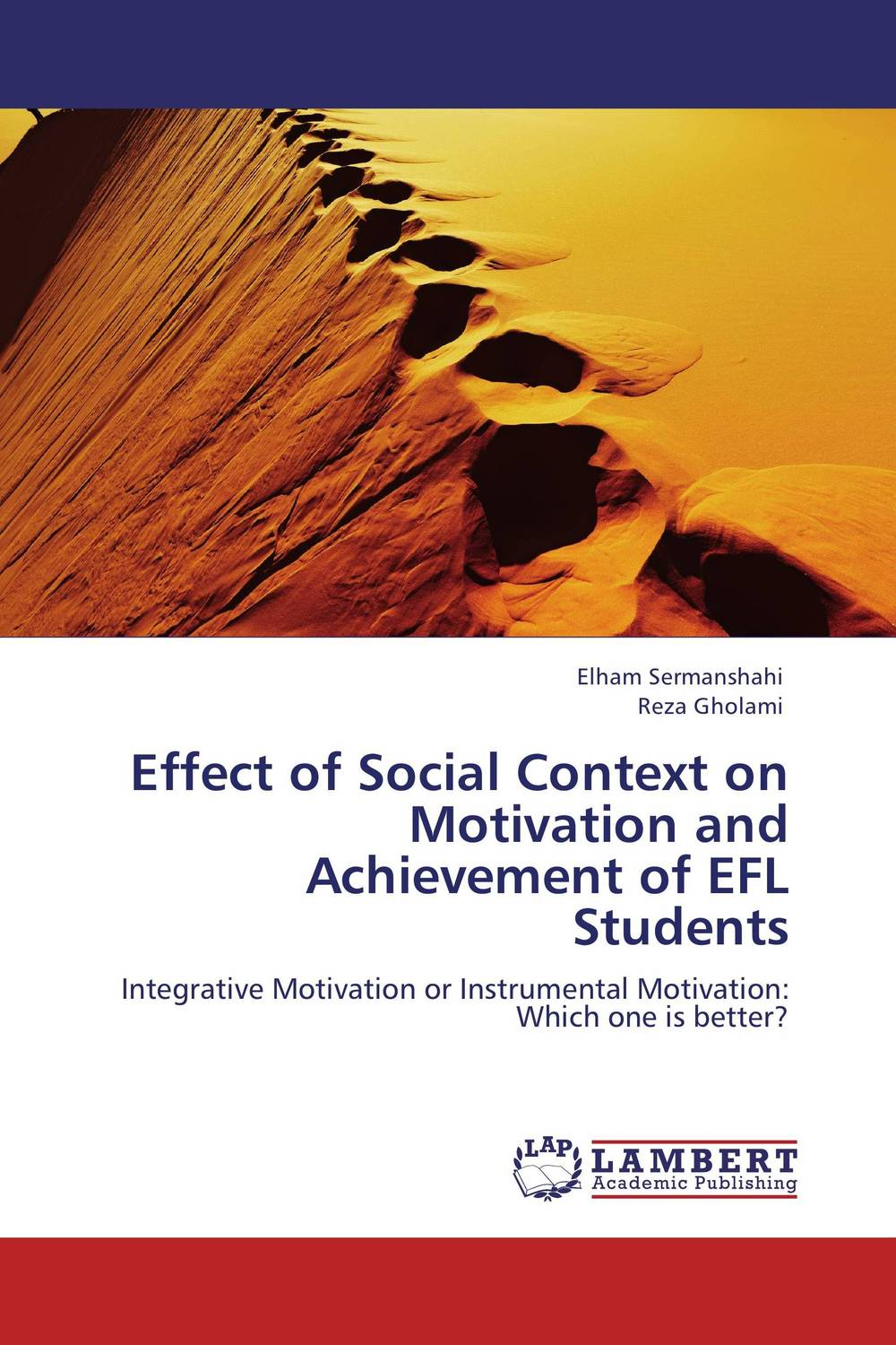 Effect of Social Context on Motivation and Achievement of EFL Students roshanak nouralian learning based readiness and speaking ability of efl learners