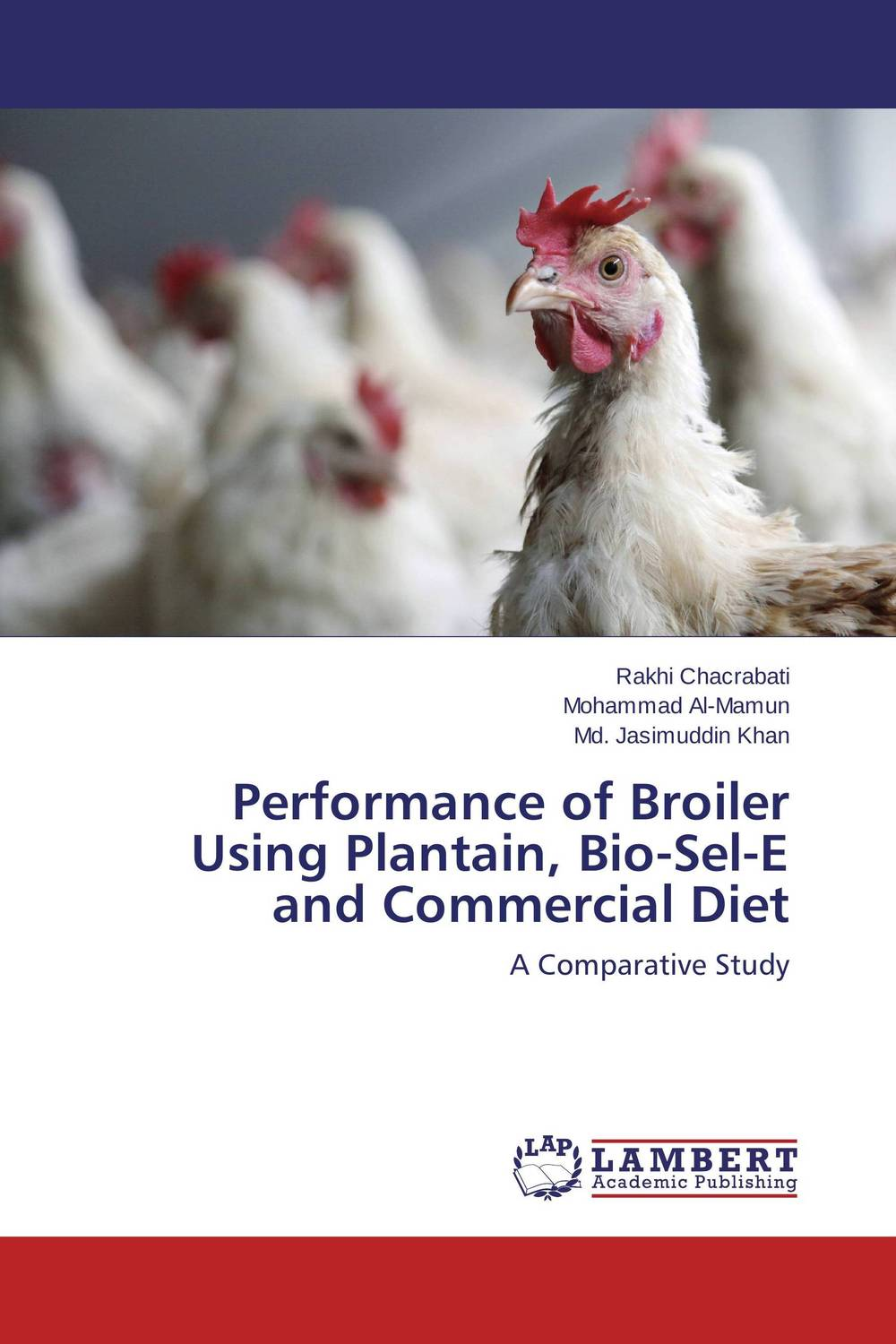 купить Performance of Broiler Using Plantain, Bio-Sel-E and Commercial Diet недорого