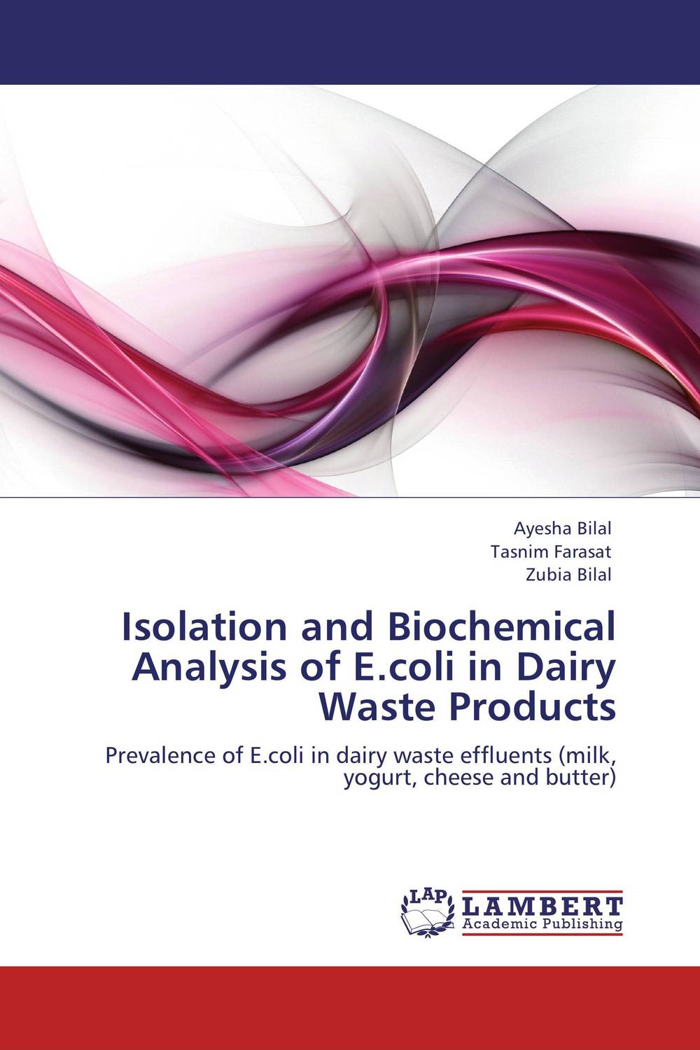 Isolation and Biochemical Analysis of E.coli in Dairy Waste Products manufacturing defect analysis and waste minimization