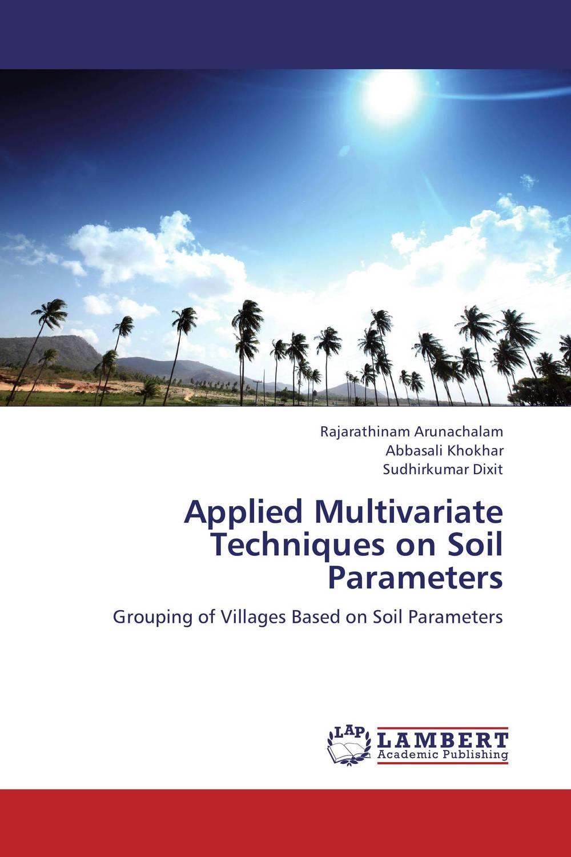 Applied Multivariate Techniques on Soil Parameters fathollah sajedi applied activation techniques on cement slag mortars and concretes