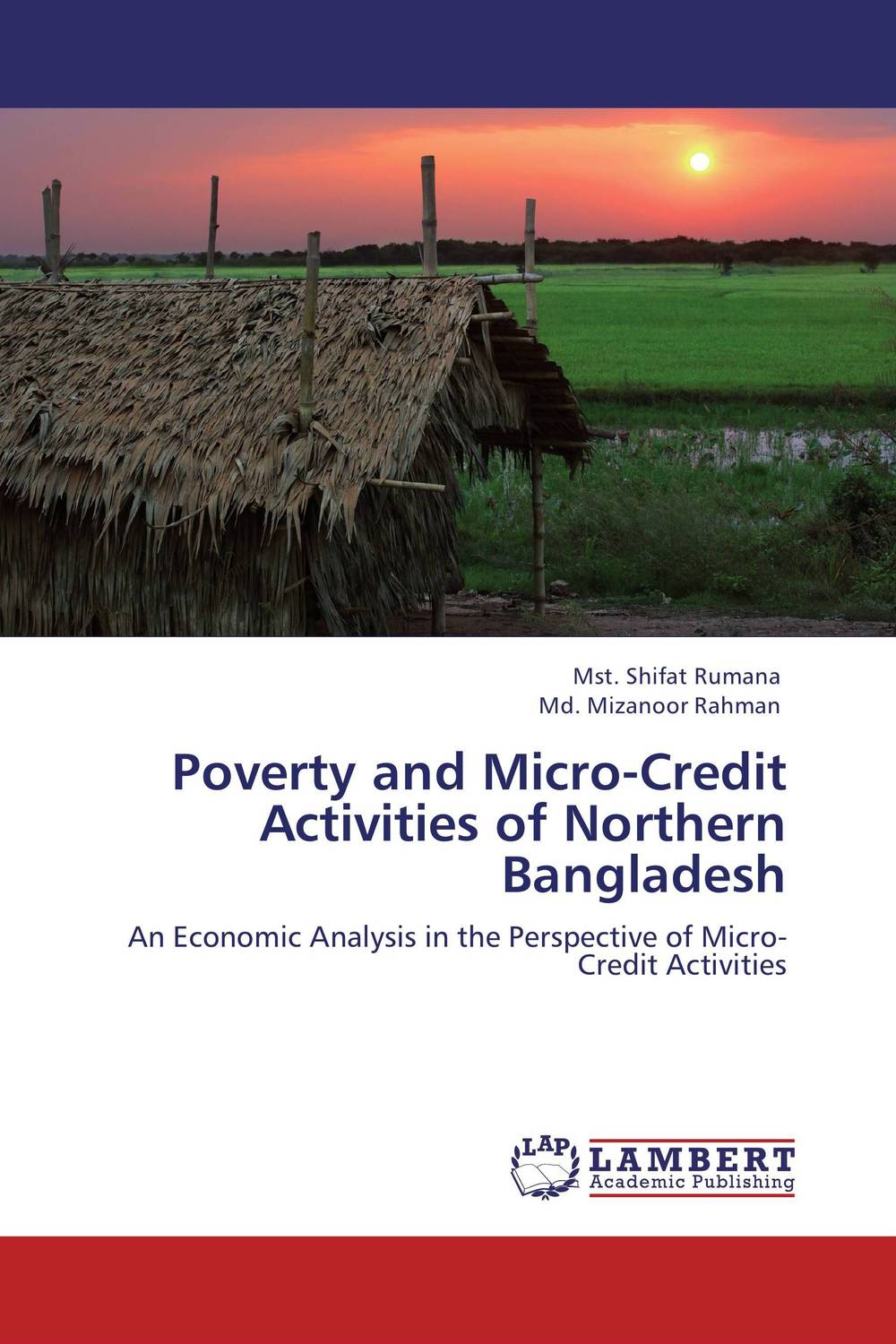 Poverty and Micro-Credit Activities of Northern Bangladesh srichander ramaswamy managing credit risk in corporate bond portfolios a practitioner s guide