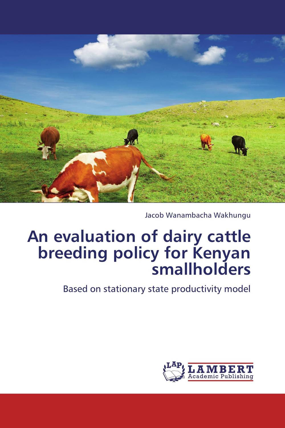 An evaluation of dairy cattle breeding policy for Kenyan smallholders an evaluation of vocabulary in kenyan english textbooks