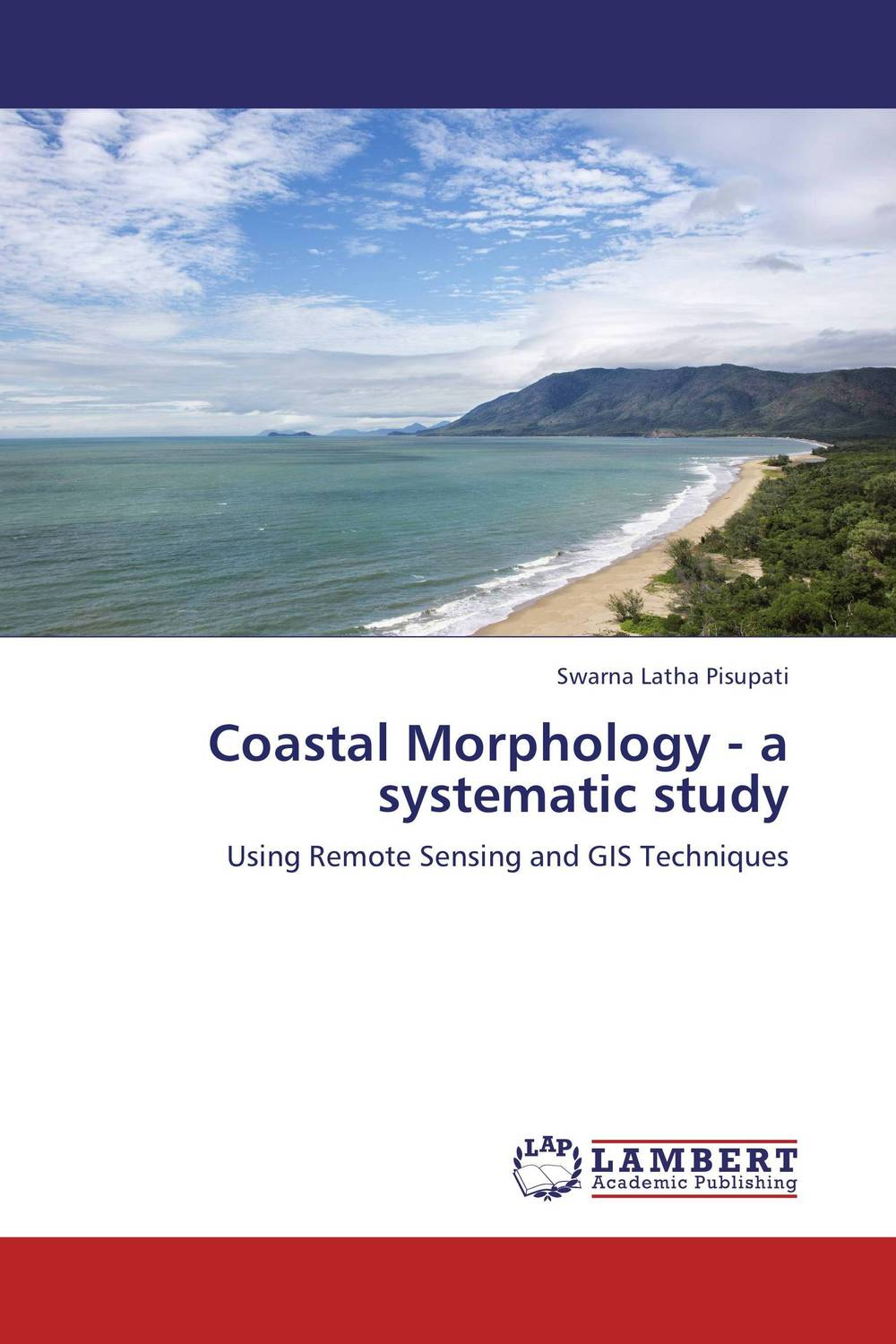 Coastal Morphology - a systematic study pedro valadas monteiro enhancing the competitiveness of peripheral coastal regions