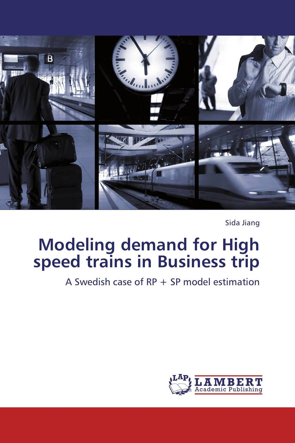Modeling demand for High speed trains in Business trip 3d dynamic models of a railway track for high speed trains