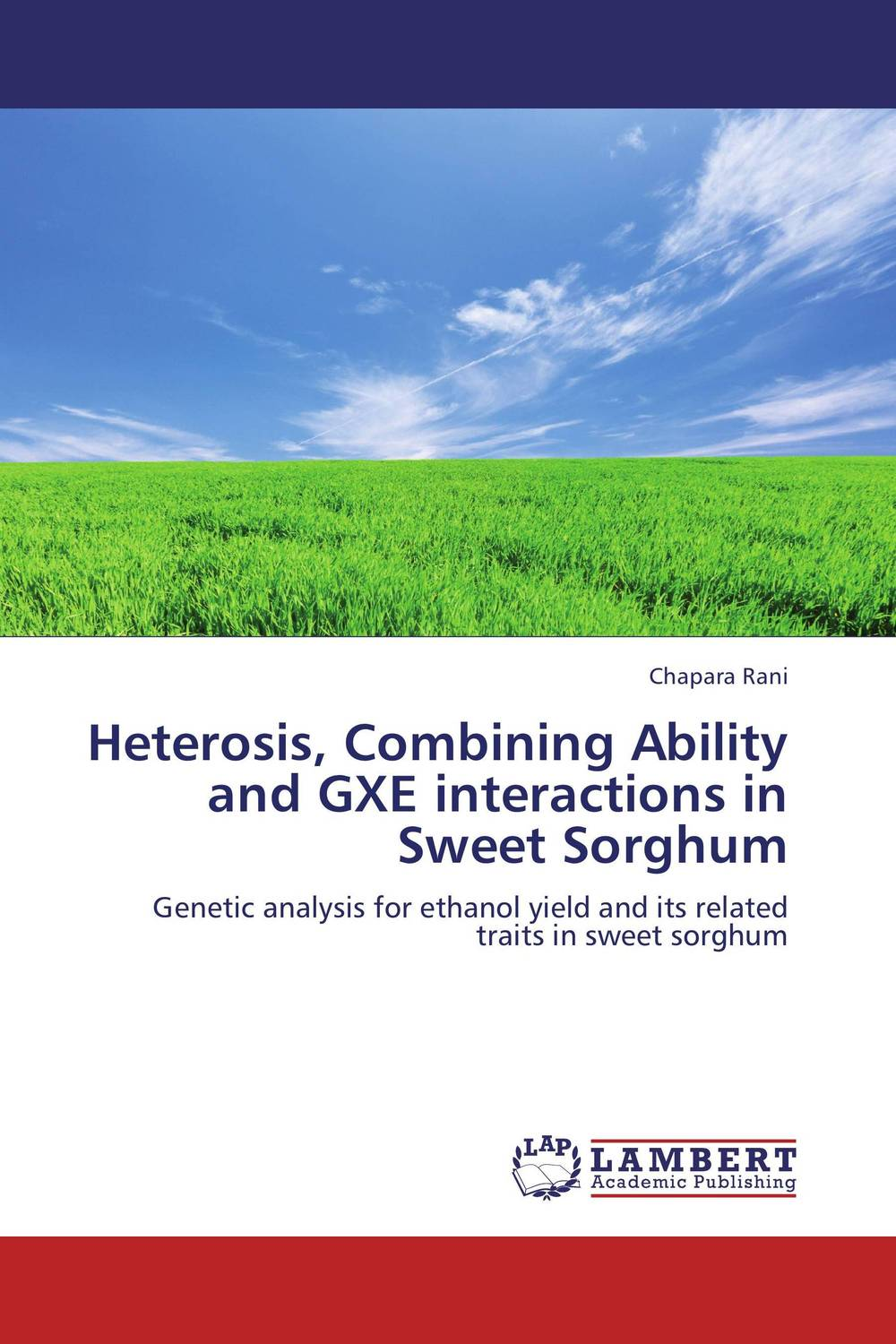 Heterosis, Combining Ability and GXE interactions in Sweet Sorghum sadat khattab usama abdul raouf and tsutomu kodaki bio ethanol for future from woody biomass