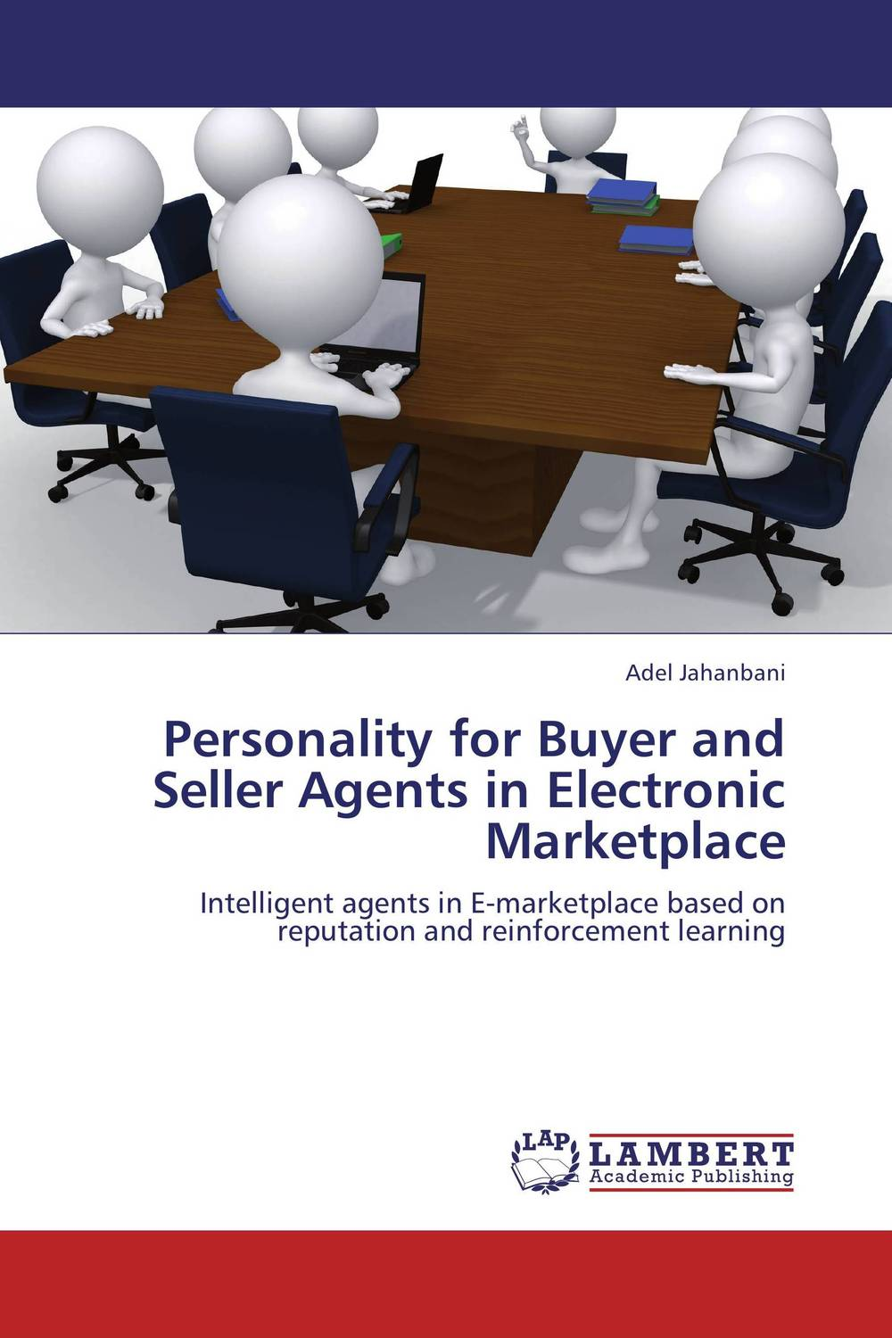 Personality for Buyer and Seller Agents in Electronic Marketplace personality traits and interpretaion