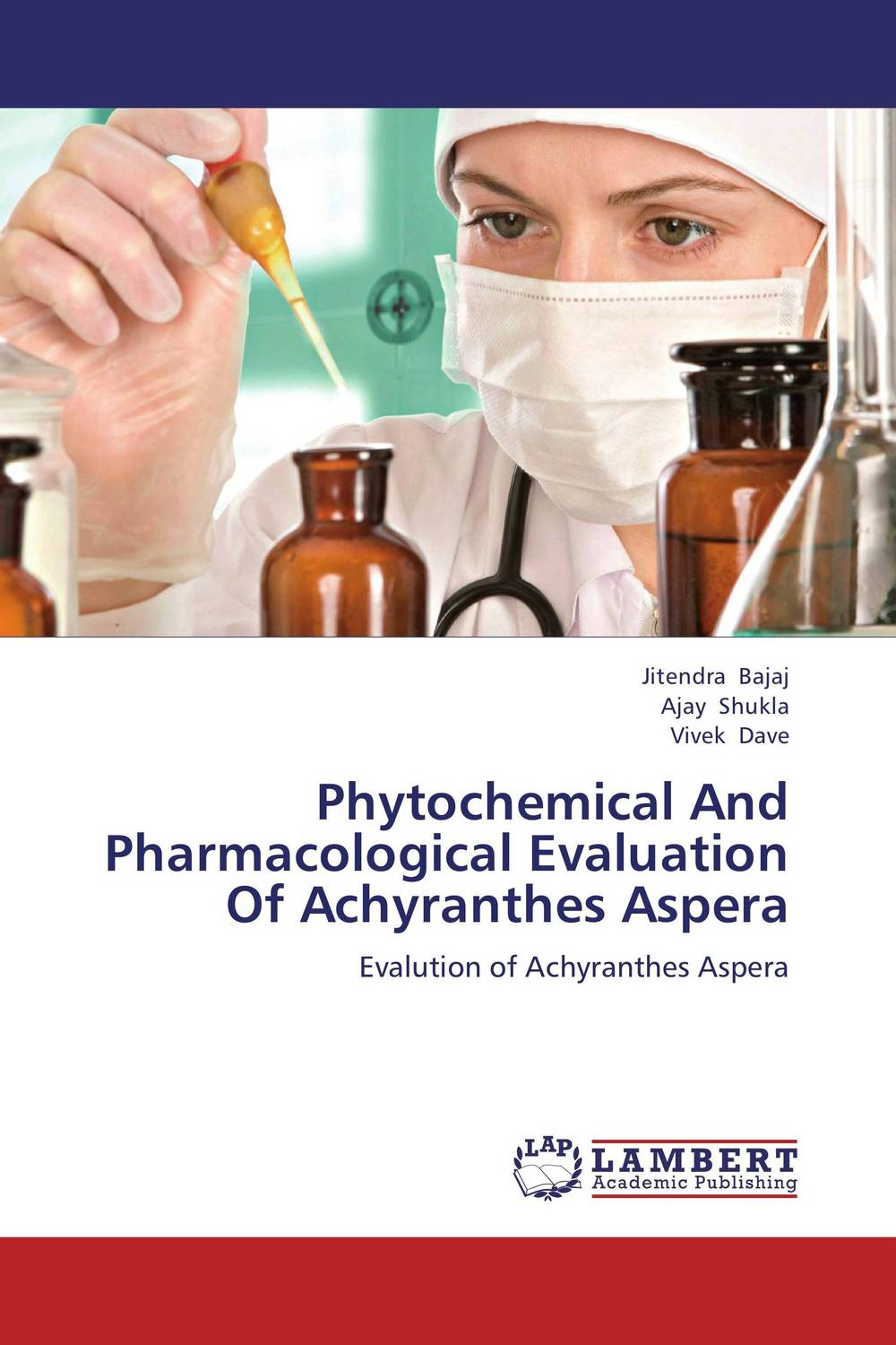 Phytochemical And Pharmacological Evaluation Of Achyranthes Aspera md rabiul islam s m ibrahim sumon and farhana lipi phytochemical evaluation of leaves of cymbopogan citratus