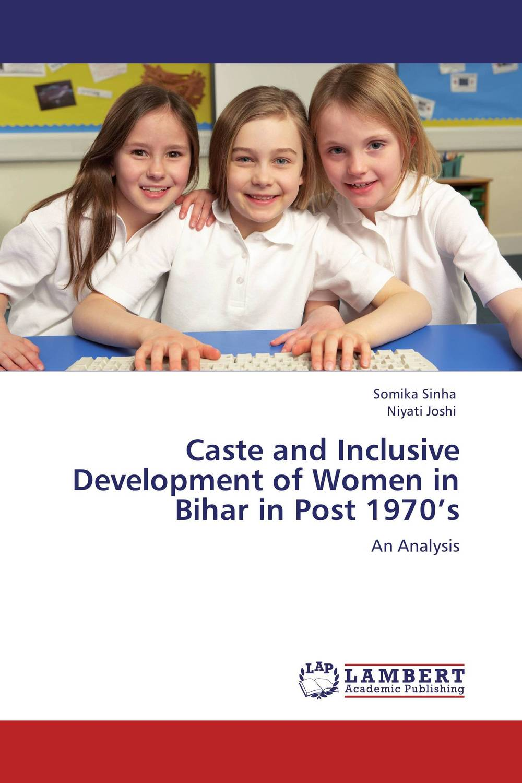 Caste and Inclusive Development of Women in Bihar in Post 1970's social housing in glasgow volume 2
