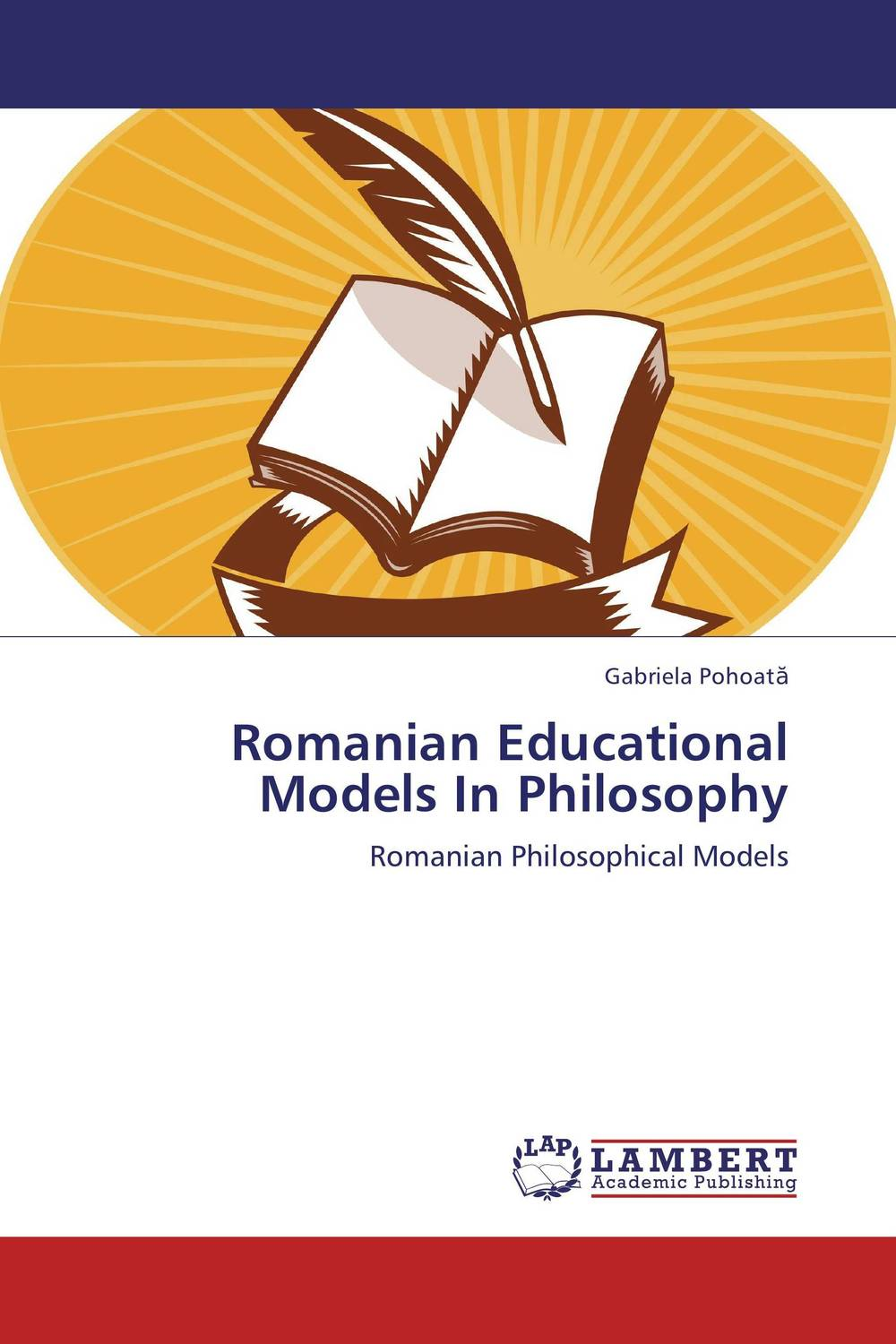 Romanian Educational Models In Philosophy gabriela pohoata romanian educational models in philosophy