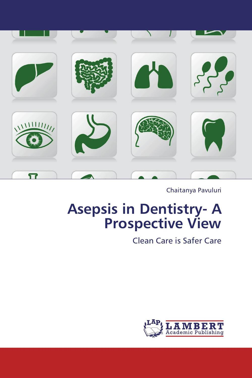 Asepsis in Dentistry- A Prospective View poonam mahajan and ajay mahajan concepts in public health dentistry