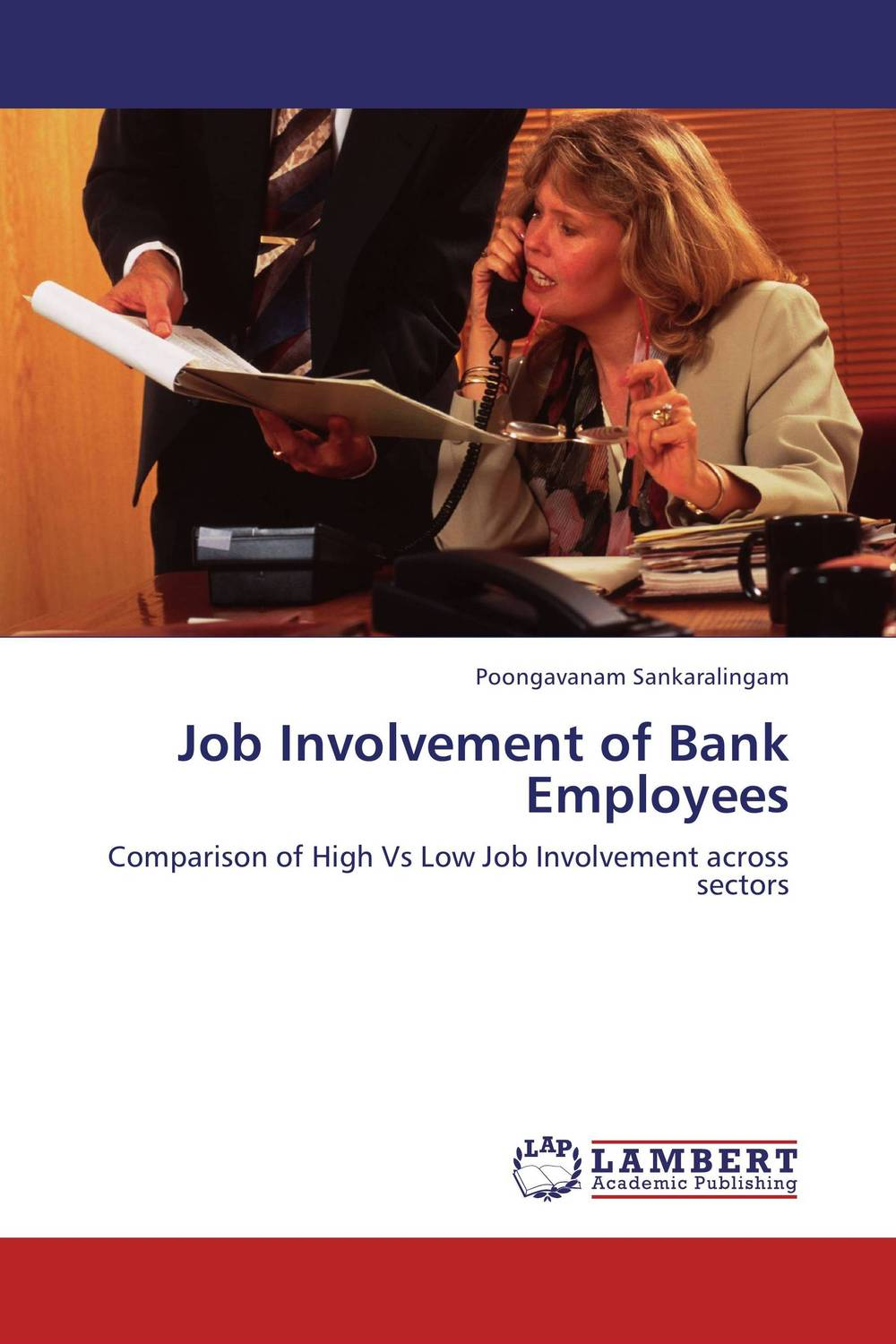 Job Involvement of Bank Employees