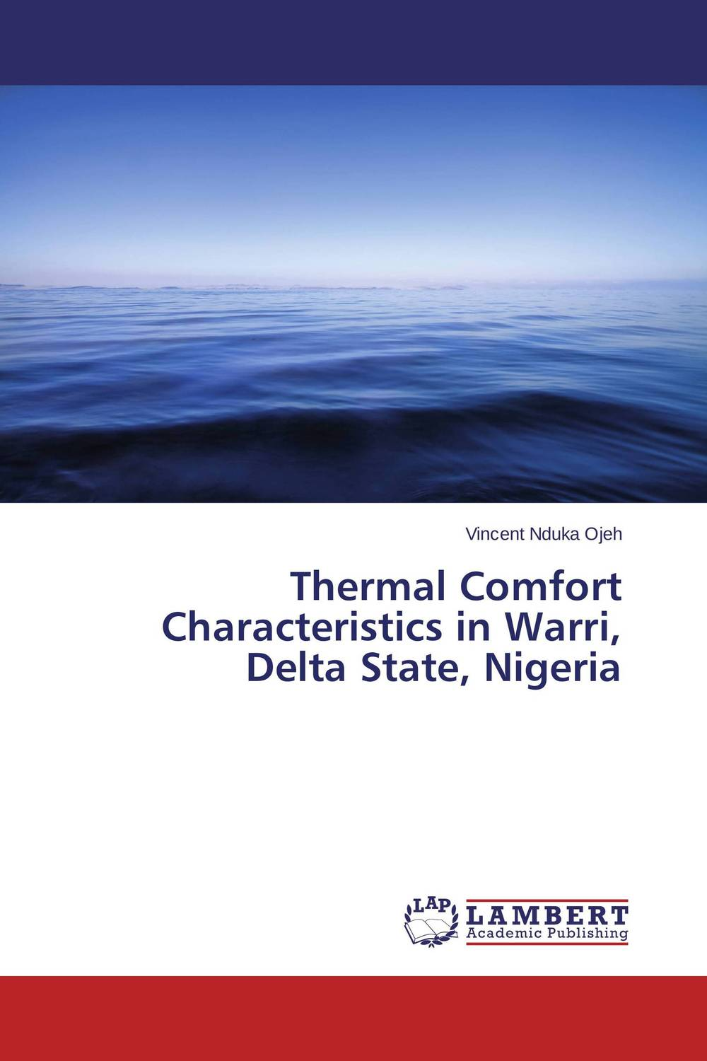 Thermal Comfort Characteristics in Warri, Delta State, Nigeria climatology and biogeography