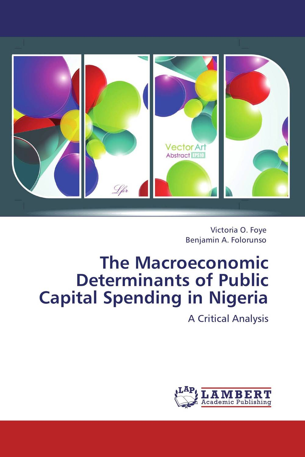 The Macroeconomic Determinants of Public Capital Spending in Nigeria