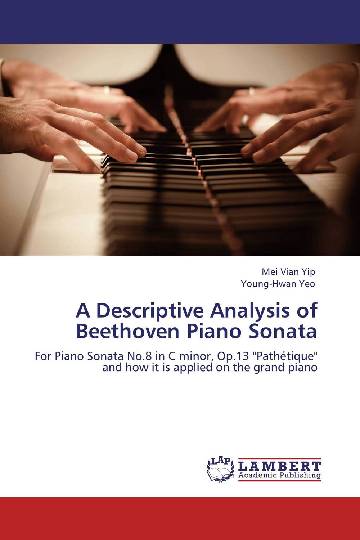 A Descriptive Analysis of Beethoven Piano Sonata various rachmaninov serge piano sonata no 2 variations on a theme of chopin laura mikkola 1