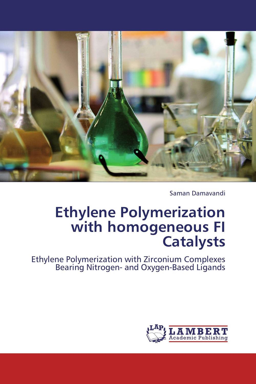 Ethylene Polymerization with homogeneous FI Catalysts saman damavandi novel titanium iv catalysts for olefin polymerization