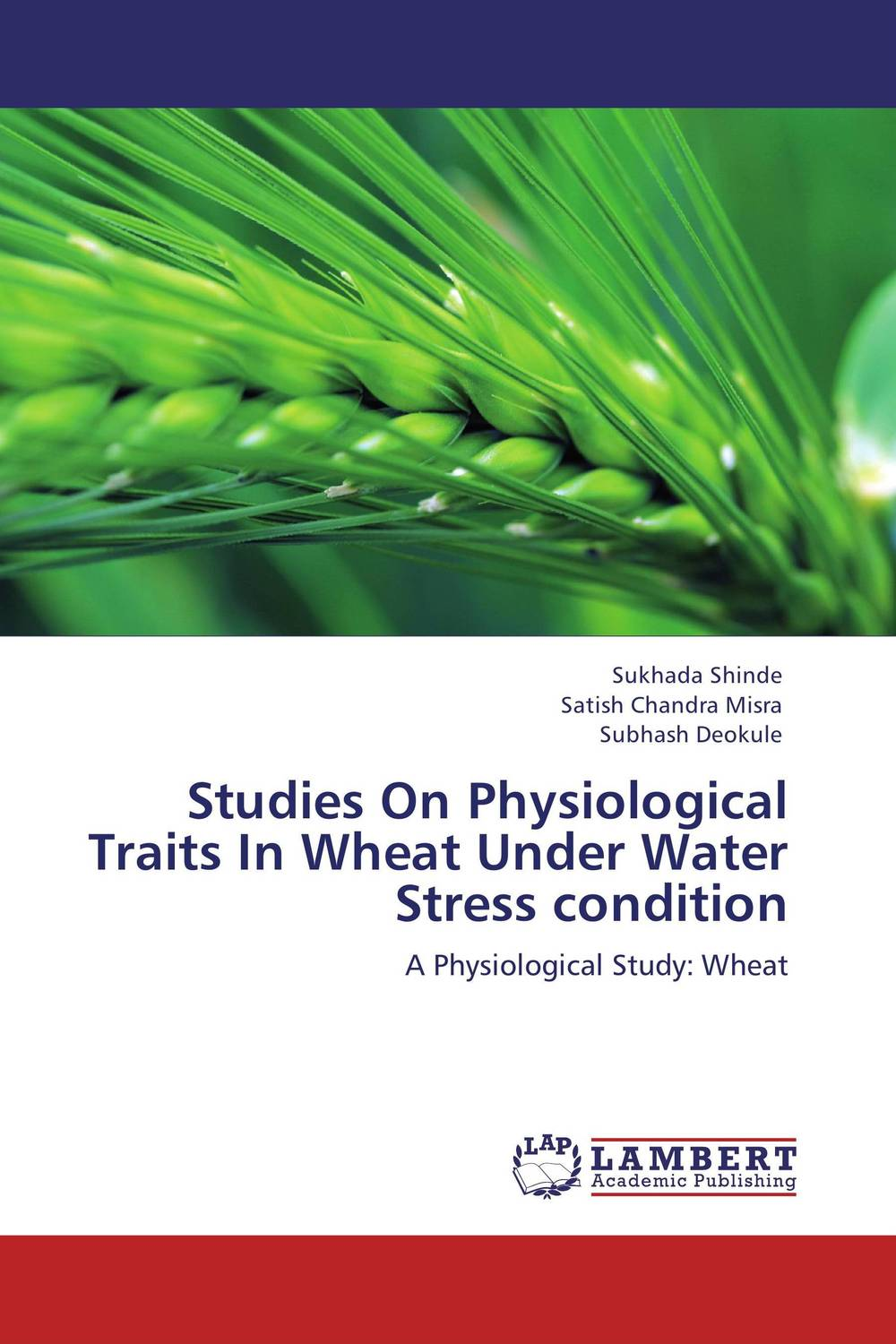 Studies On Physiological Traits In Wheat Under Water Stress condition