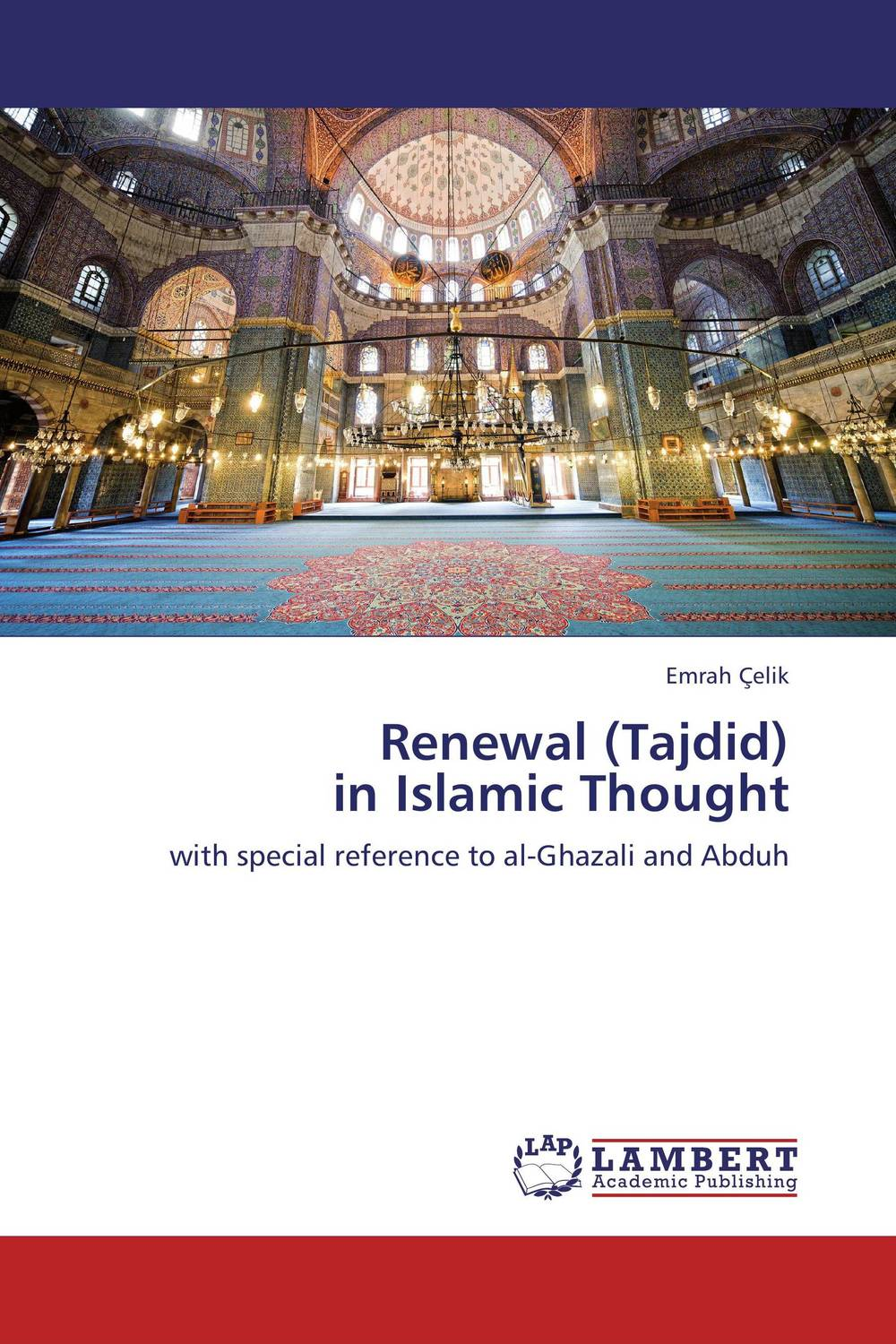 Renewal (Tajdid) in Islamic Thought natalie schoon modern islamic banking products and processes in practice