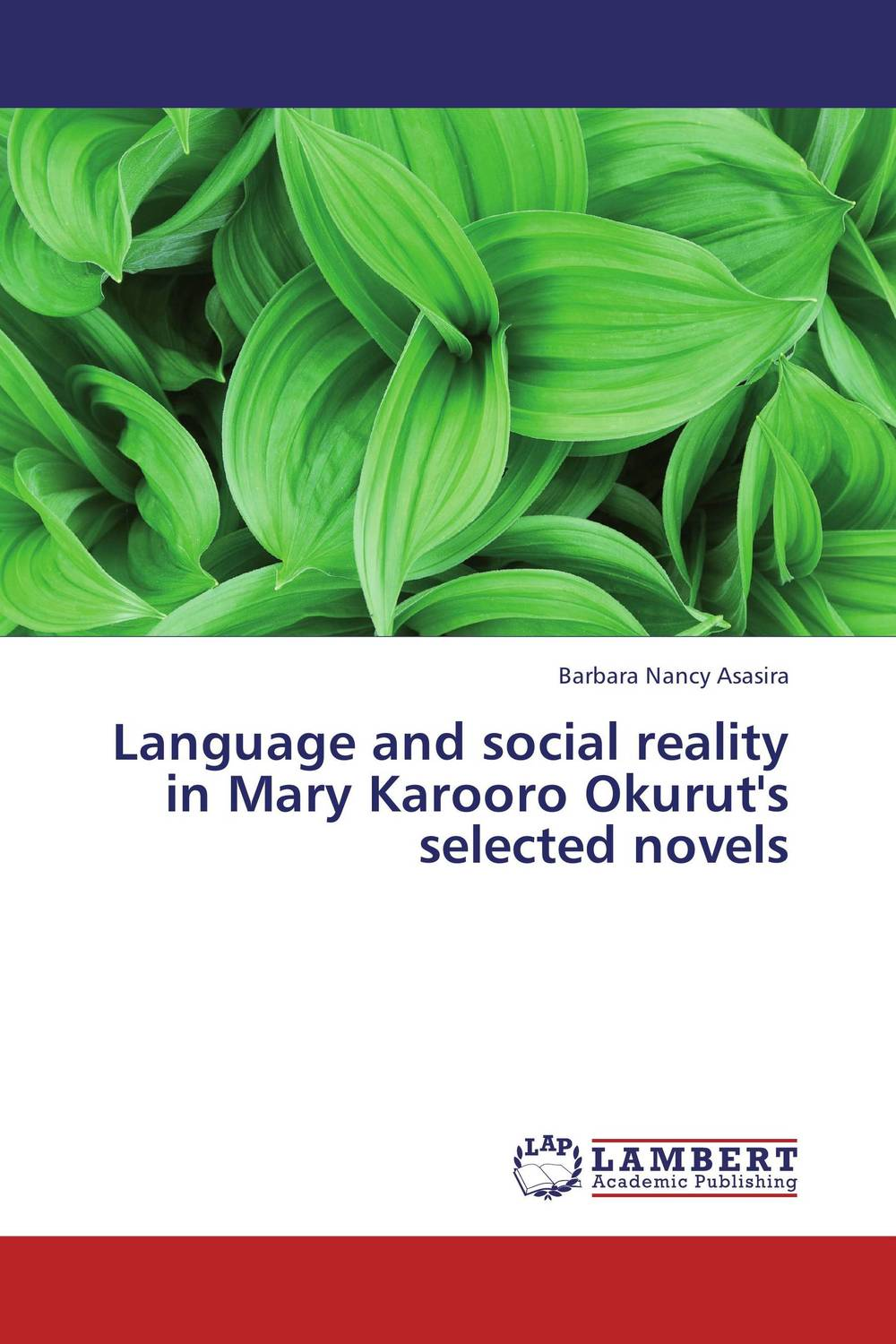 Language and social reality in Mary Karooro Okurut's selected novels the relationship between dementias and language disorders
