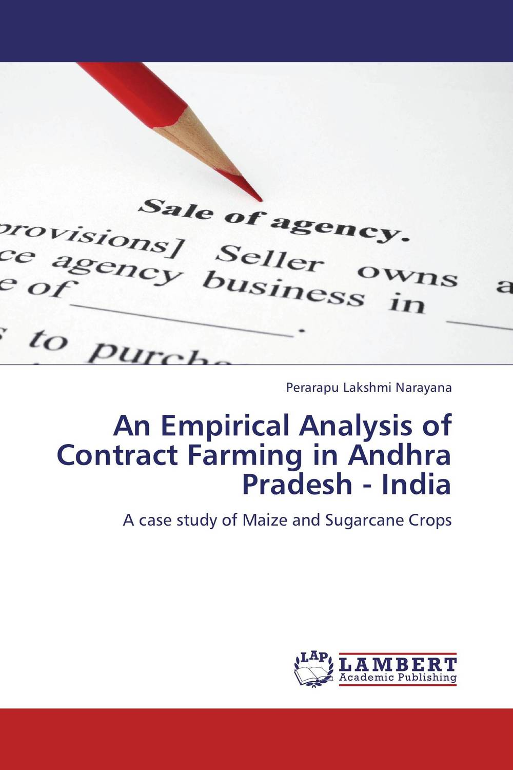 An Empirical Analysis of Contract Farming in Andhra Pradesh - India