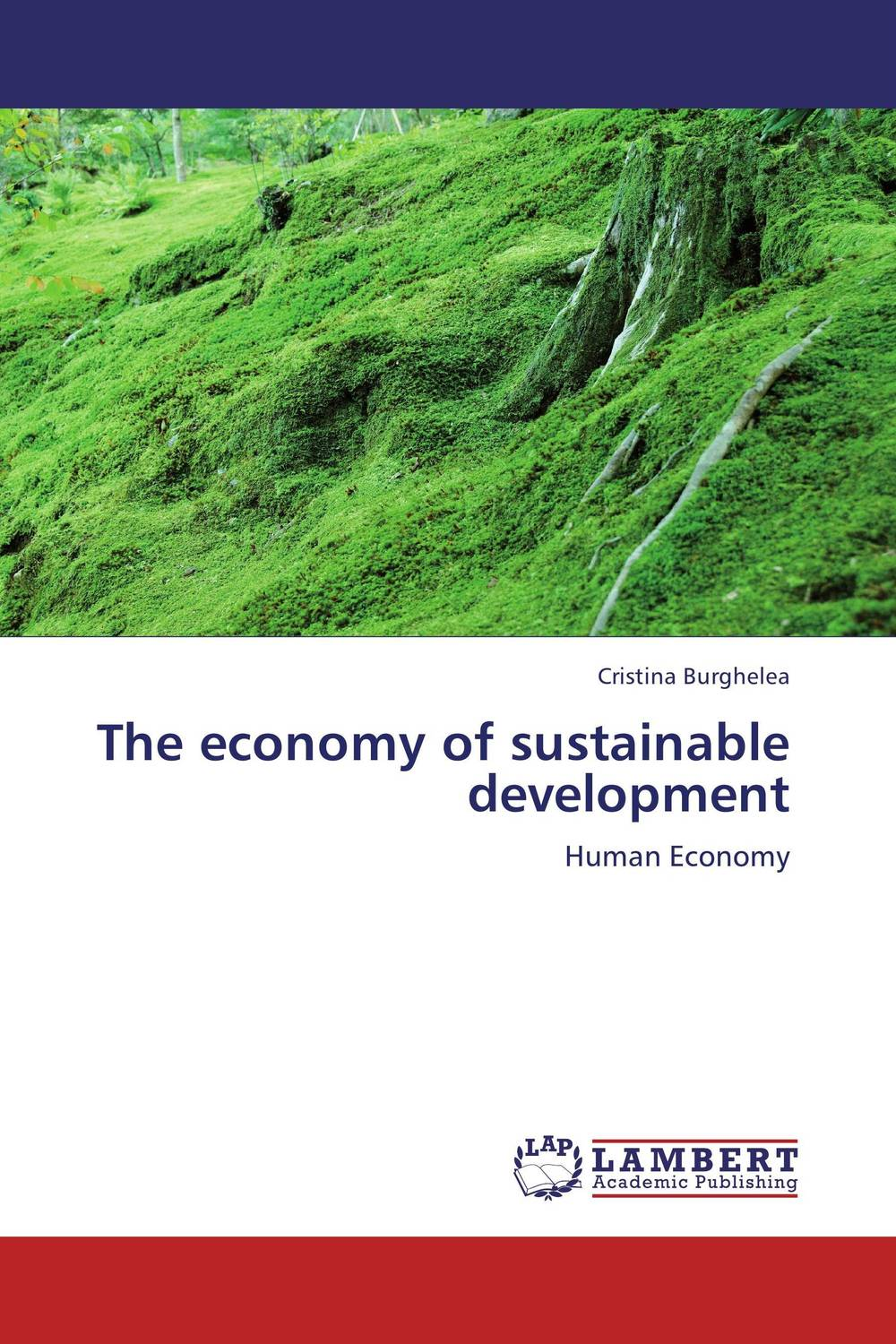 The economy of sustainable development j newell philip a new harmony the spirit the earth and the human soul
