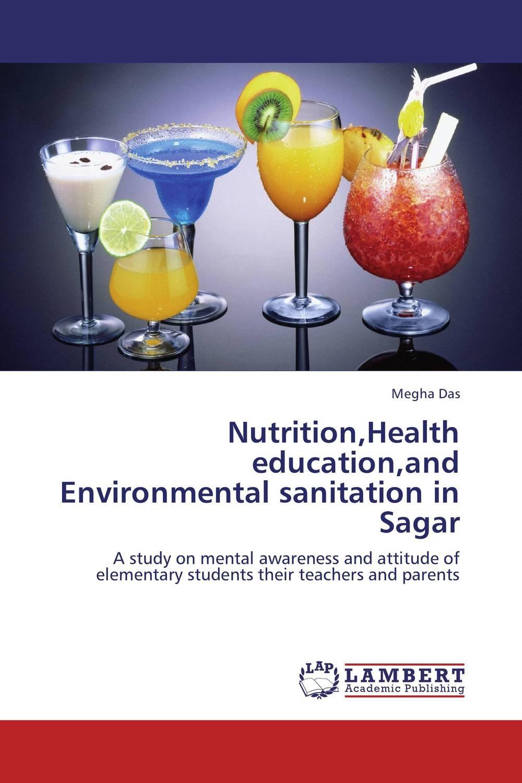 Nutrition,Health education,and Environmental sanitation in Sagar