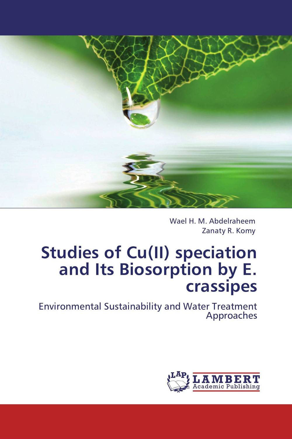 Studies of Cu(II) speciation and Its Biosorption by E. crassipes rakesh kumar amrit pal singh and sangeeta obrai computational and solution studies of cu ii ions with podands
