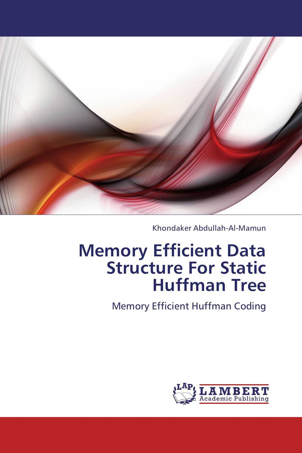 Memory Efficient Data Structure For Static Huffman Tree manpreet kaur saini ravinder singh mann and gurpreet singh an efficient lossless medical image compression