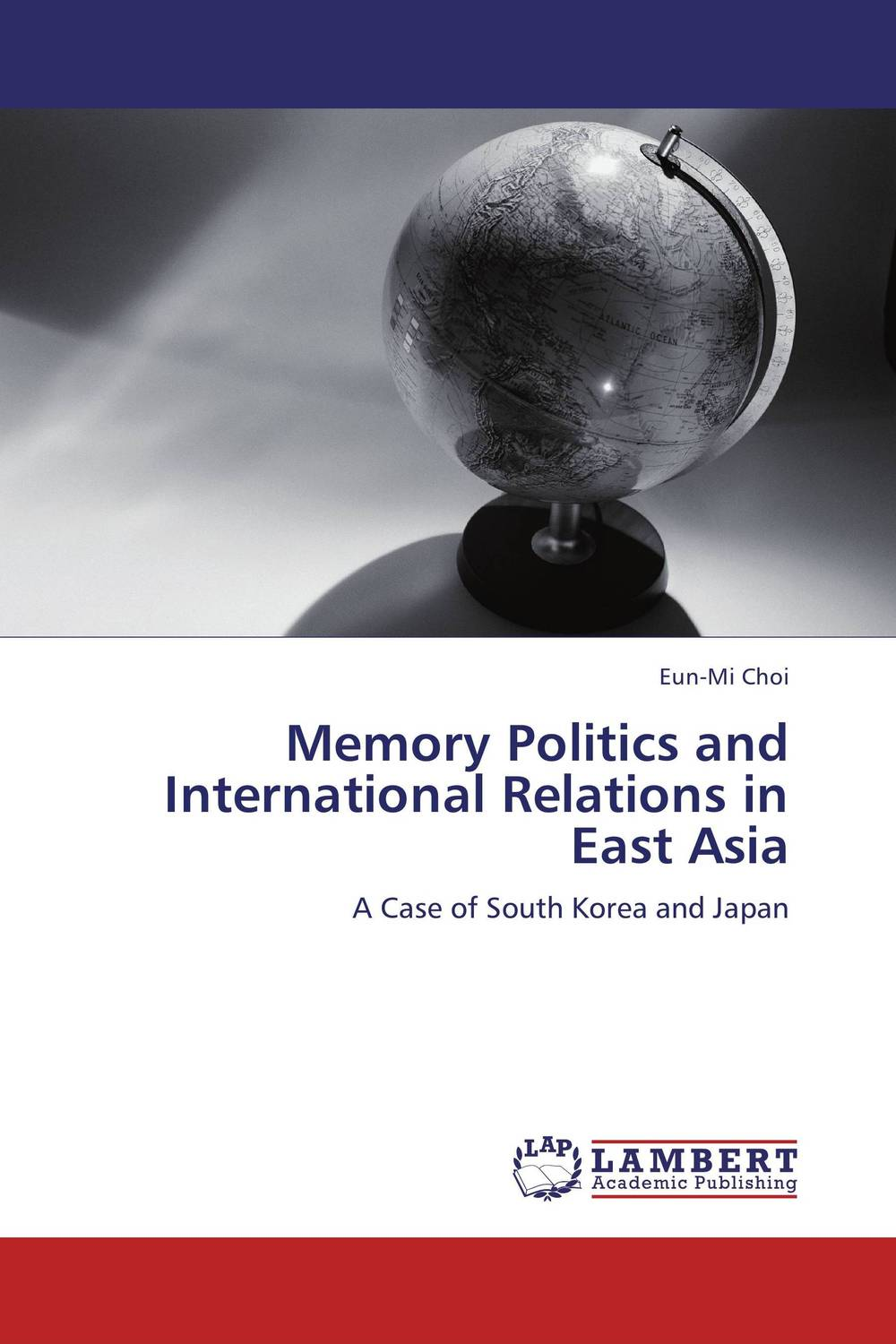 Memory Politics and International Relations in East Asia the politics of memory in cazinska krajina