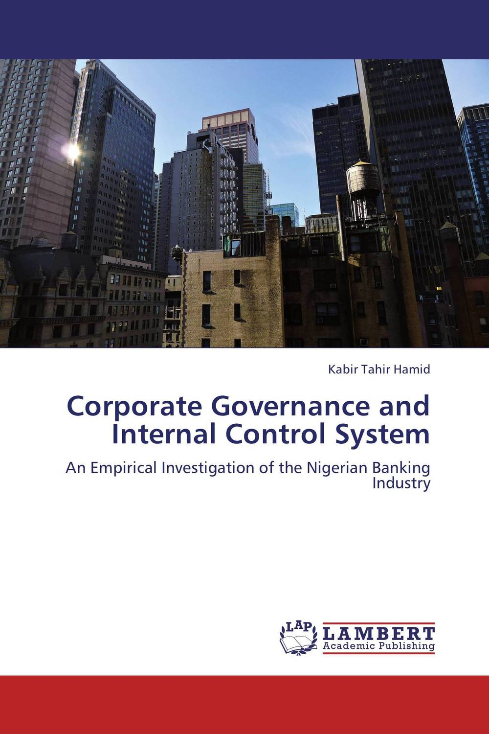 Corporate Governance and Internal Control System corporate governance audit quality and opportunistic earnings