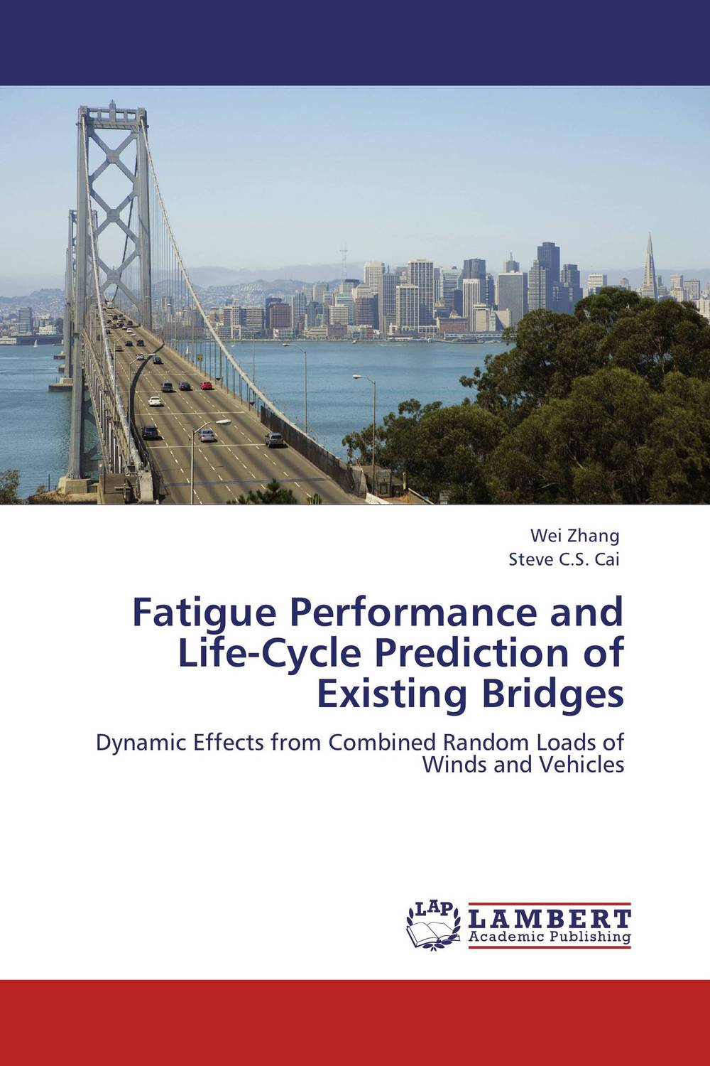 Fatigue Performance and Life-Cycle Prediction of Existing Bridges you lin xu wind effects on cable supported bridges