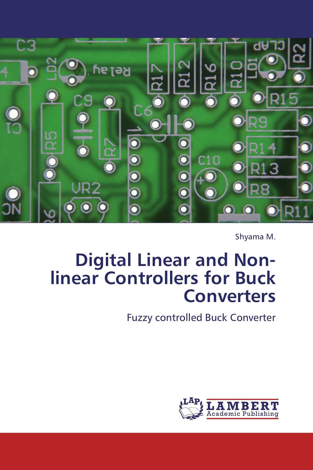 Digital Linear and Non-linear Controllers for Buck Converters digital linear and non linear controllers for buck converters