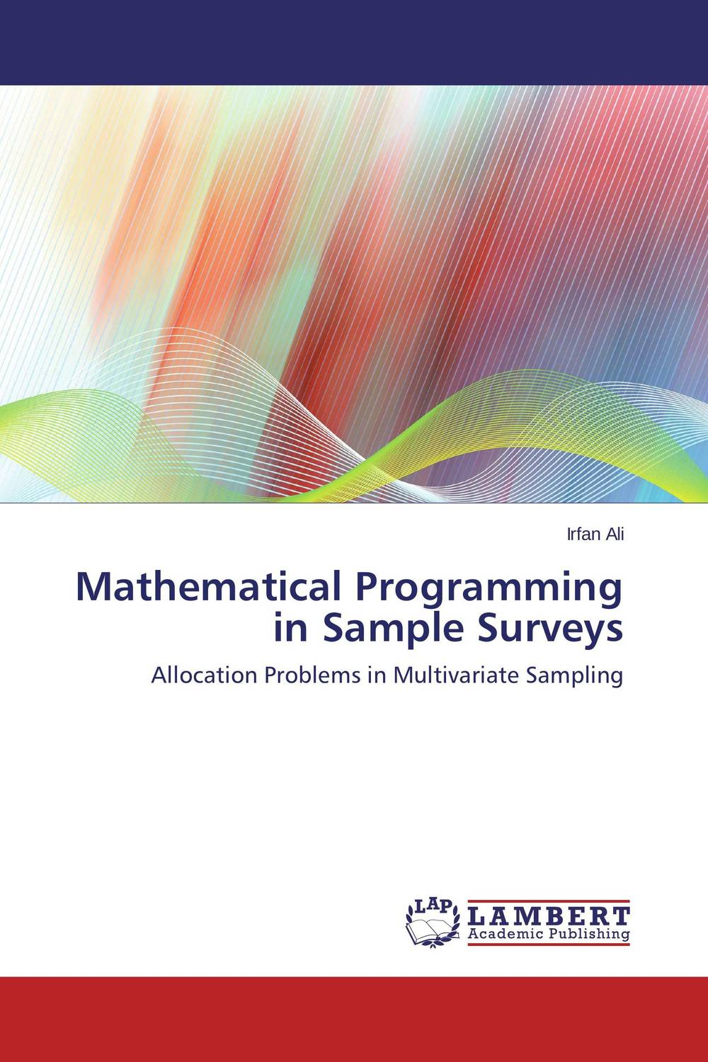 Mathematical Programming in Sample Surveys recent trends for solving fuzzy multi objective programming problems