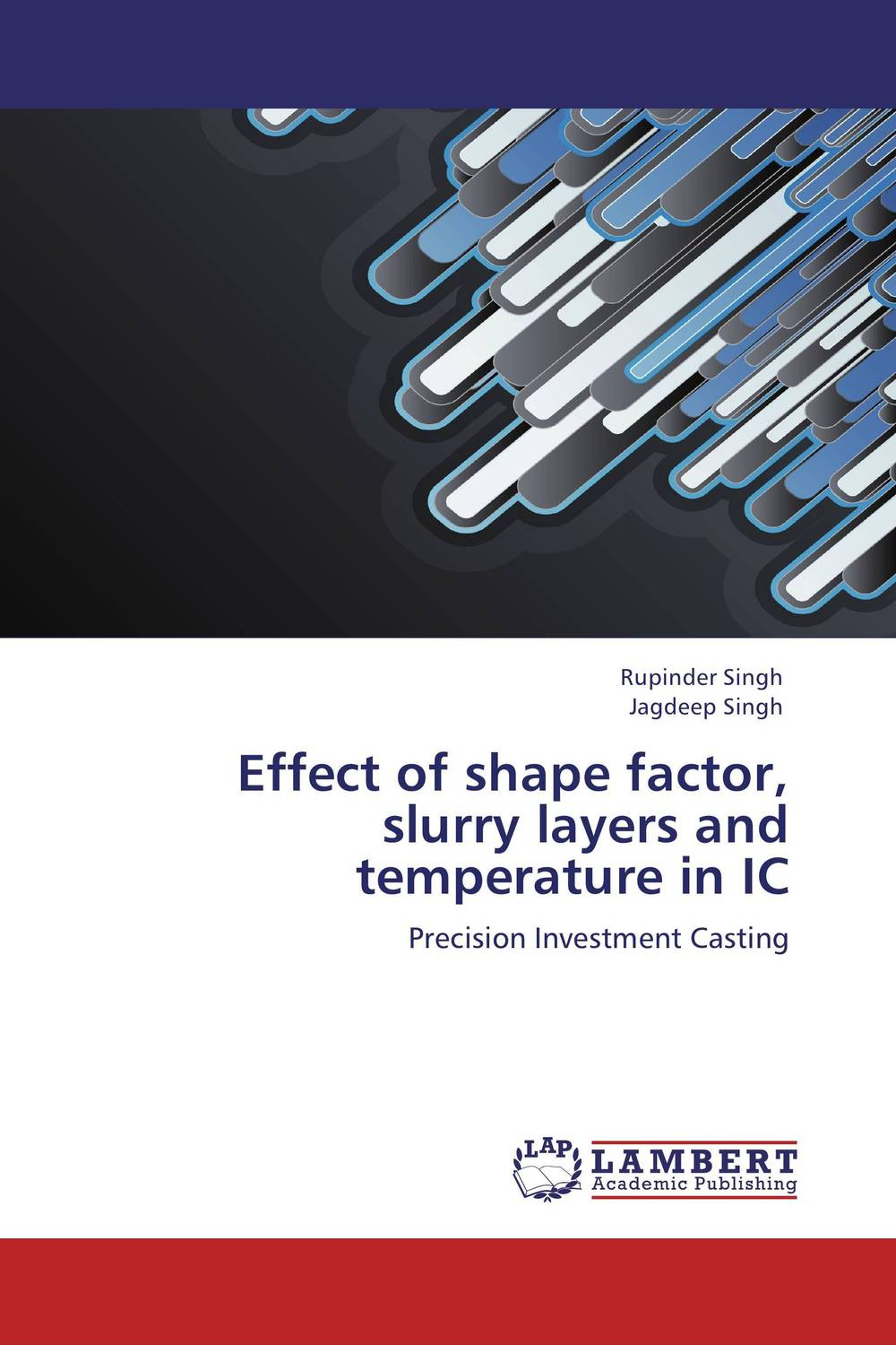 Effect of shape factor, slurry layers and temperature in IC surfactants effect on hardness of dental stone and investment material