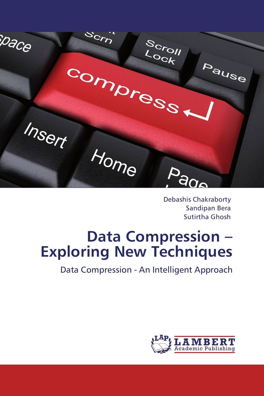 Data Compression – Exploring New Techniques parallel algorithms for free and associative commutative unification