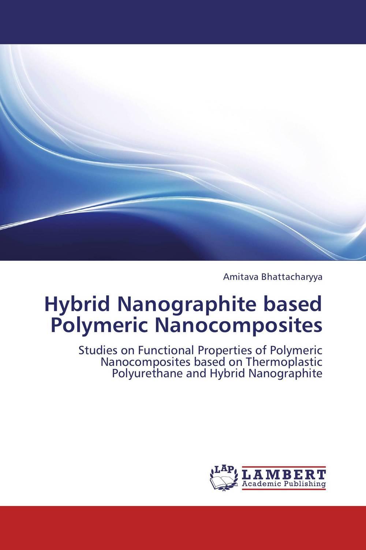 Hybrid Nanographite based Polymeric Nanocomposites si atrp for attaining tailor made polymer coatings