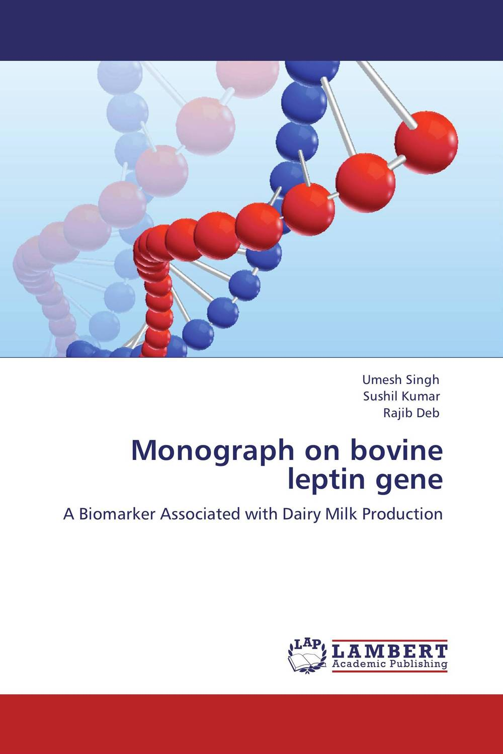 Monograph on bovine leptin gene therapeutic management of infertility in cattle