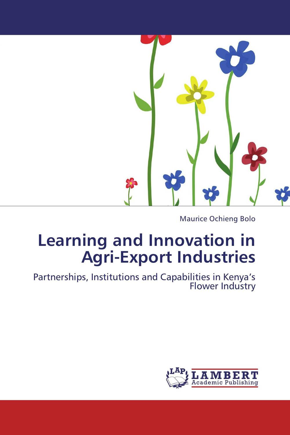 Learning and Innovation in Agri-Export Industries corporate governance and firm value