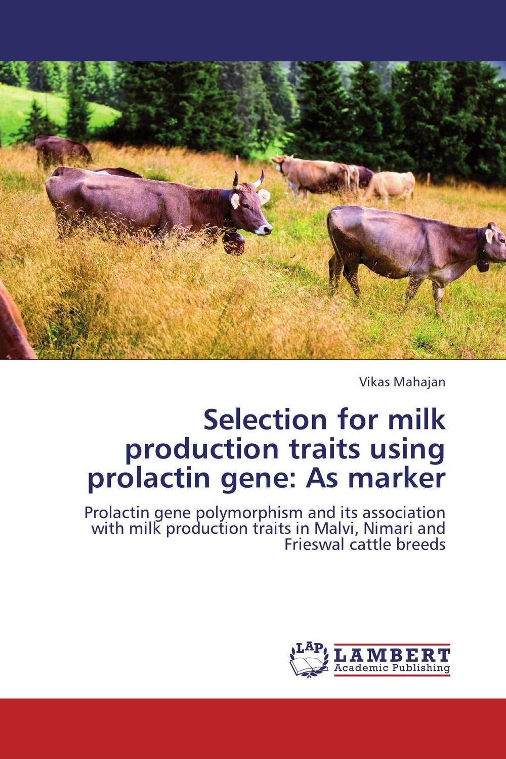 Selection for milk production traits using prolactin gene: As marker