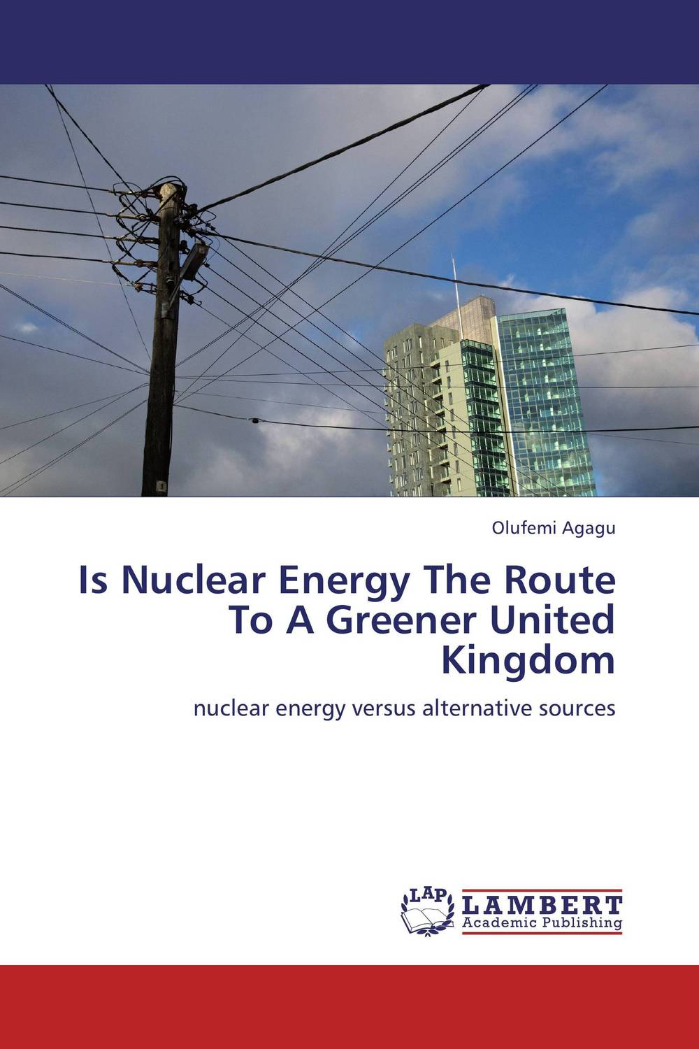 Is Nuclear Energy The Route To A Greener United Kingdom alex raynham future energy