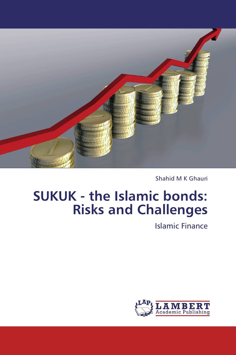 SUKUK - the Islamic bonds: Risks and Challenges textiles of the islamic world