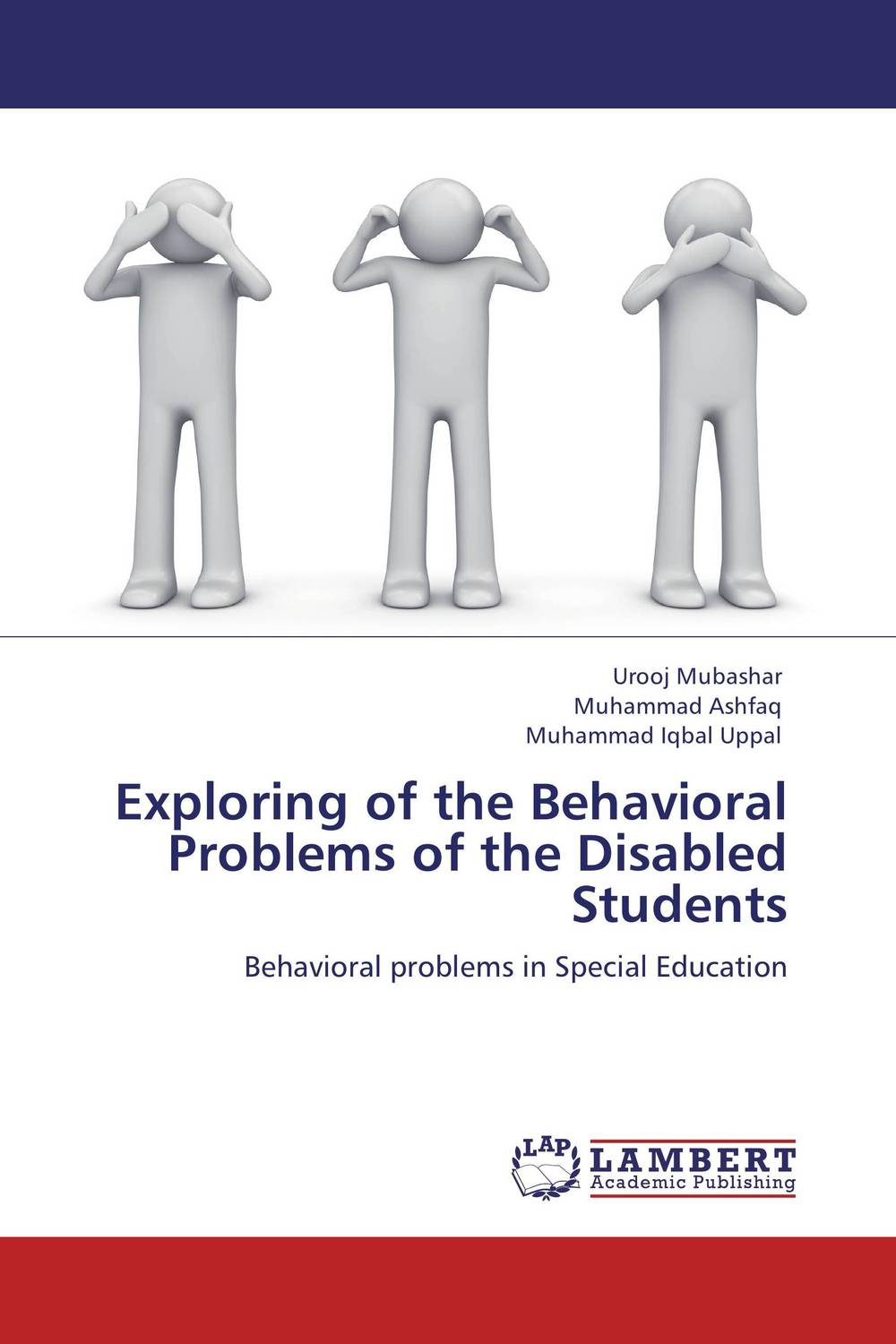 Exploring of the Behavioral Problems of the Disabled Students psychiatric and behavioral disorders in intellectual and developmental disabilities