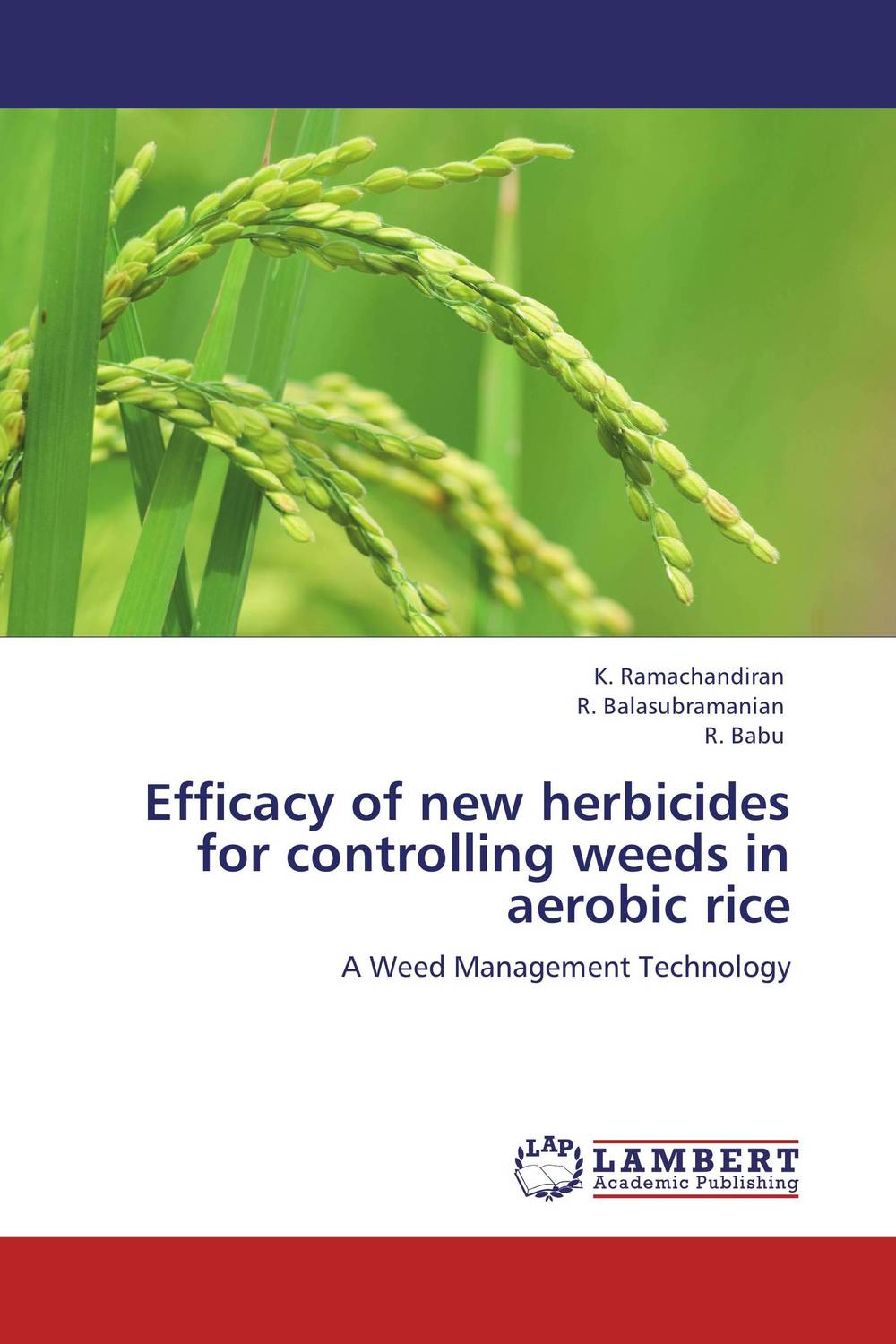 Efficacy of new herbicides for controlling weeds in aerobic rice stephen denning the leader s guide to radical management reinventing the workplace for the 21st century